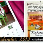 Win!Win!Win! – Küchenzeilen-Kalender 2013