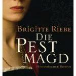 [BdB] Die Pestmagd von Brigitte Riebe