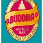 [BdB] Triffst Du Buddha an der Bar…