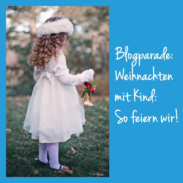blogparade weihnachten feiern mit kindern heldenhaushalt. Black Bedroom Furniture Sets. Home Design Ideas