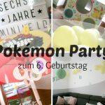 Pokémon Trainer Camp Teil 1 – Wir bereiten einen Geburtstag vor