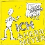 ICH & HERR MEYER – Musik, die gute Laune macht #Werbung #Gewinnspiel
