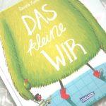 """#Buchempfehlung – """"Das kleine WIR"""" von Daniela Kunkel"""