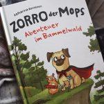 """Kennt ihr eigentlich """"Zorro der Mops""""? #Rezension #Gewinnspiel"""