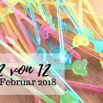 #12von12 im Februar 2018 mit Faschingsvorbereitungen und Schulalltag