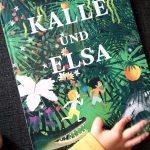 Kalle und Elsa von Jenny Werstin Verona und Jesús Verona #Rezension