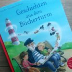 Geschichten aus dem Bücherturm aus dem Carlsen Verlag #Rezension
