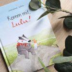 """""""Komm mit, Lulu!"""" von Marianne Dubuc #Rezension"""
