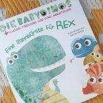 """Kinderbuch – Woche: """"Eine Zahnbürste für Rex: Die Babydinos"""" von Marisa Vestita #Rezension"""