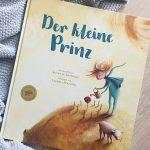 """""""Der kleine Prinz"""" nacherzählt von Agnès de Lestrade #Rezension"""