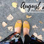 #bestofnine im August 2019 – Wackelzahn, Hautverziehrung und mehr…