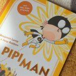 """Ein Held der anderen Art: """"Pipiman"""" von Jaap Robben #Rezension"""