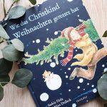 """""""Wie das Christkind Weihnachten gerettet hat"""" von Saskia Hula #Rezension"""