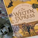 """""""Der Welten-Express 2"""" – Die Reise geht weiter #Rezension"""