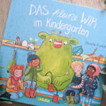 """Kinderbuchwoche #1 – """"Das kleine WIR im Kindergarten"""" #Rezension"""