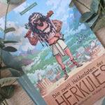 """""""Die zwölf Heldentaten des Herkules"""" – Sagen für Kinder #Rezension"""