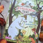 """Kinderbuchwoche #5 – """"Die Schule der magischen Tiere ermittelt 3"""" #Rezension"""